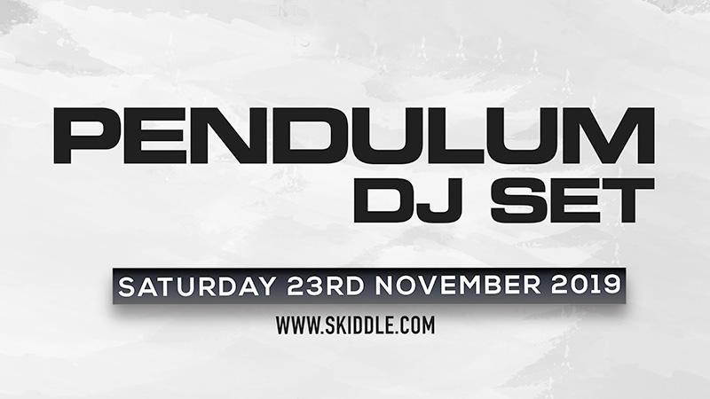 Pendulum DJ Set – Sat 23 Nov